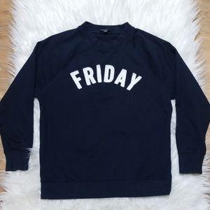 J CREW | FRIDAY Sweatshirt